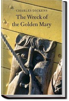 Wreck of the Golden Mary   Charles Dickens