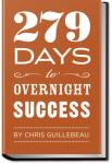 279 Days to Overnight Success | Chris Guillebeau