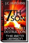 7th Son: Book Three - Destruction | J.C. Hutchins