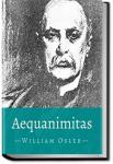 Aequanimitas | Sir William Osler