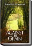 Against the Grain | Joris-Karl Huysmans