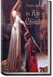 The Age of Chivalry | Thomas Bulfinch