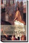 Alexander the Great | Jacob Abbott
