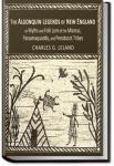 Algonquin Legends of New England | Charles Godfrey Leland