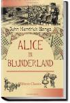 Alice in Blunderland: An Iridescent Dream | John Kendrick Bangs