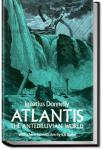 Atlantis: The Antediluvian World | Ignatius Loyola Donnelly