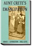 Aunt Crete's Emancipation | Grace Livingston Hill