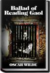 Ballad of Reading Gaol | Oscar Wilde
