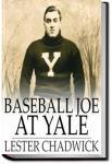Baseball Joe at Yale | Lester Chadwick