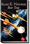 Bear Trap   Alan Edward Nourse