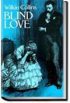 Blind Love | Wilkie Collins