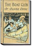 The Boat Club | Oliver Optic