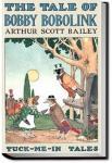 The Tale of Bobby Bobolink | Arthur Scott Bailey