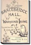 Bracebridge Hall | Washington Irving