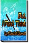 But, I Don't Think | Randall Garrett