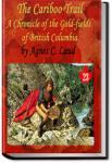The Cariboo Trail   Agnes C. Laut