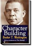 Character Building | Booker T. Washington