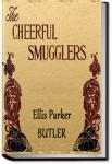 The Cheerful Smugglers   Ellis Parker Butler