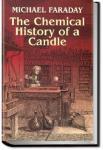 The Chemical History of a Candle | Michael Faraday
