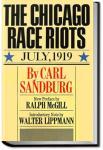 The Chicago Race Riots | Carl Sandburg