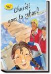 Chuskit Goes to School | Pratham Books