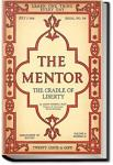 The Mentor: The Cradle of Liberty | Albert Bushnell Hart