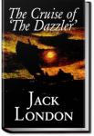 The Cruise of the Dazzler | Jack London