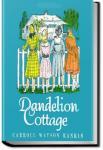 The Dandelion Cottage | Carroll Watson Rankin