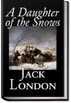 A Daughter of the Snows | Jack London