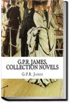 The Works of G. P. R. James | G. P. R. James