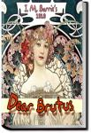 Dear Brutus | J. M. Barrie