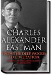 From the Deep Woods to Civilization | Charles Alexander Eastman