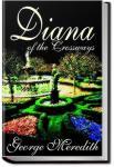 Diana of the Crossways | George Meredith