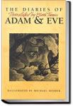 The Diaries of Adam and Eve | Mark Twain