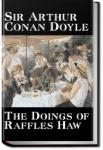 The Doings of Raffles Haw | Sir Arthur Conan Doyle