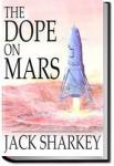 The Dope on Mars   Jack Sharkey
