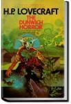 The Dunwich Horror   H. P. Lovecraft