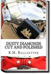 Dusty Diamonds Cut and Polished | R. M. Ballantyne