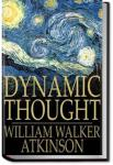 Dynamic Thought | William Walker Atkinson