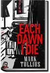 Each Dawn I Die | Mark Tullius