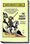 The Eagle's Shadow   James Branch Cabell