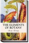 The Elements of Botany   Asa Gray