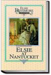 Elsie at Nantucket | Martha Finley