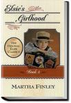 Elsie's Girlhood | Martha Finley