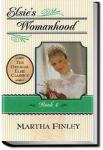 Elsie's Womanhood | Martha Finley