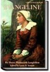 Evangeline   Henry Wadsworth Longfellow