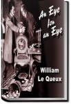 An Eye for an Eye | William Le Queux