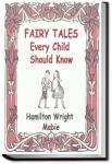 Fairy Tales Every Child Should Know | Hamilton Wright Mabie