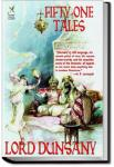Fifty-One Tales | Lord Dunsany