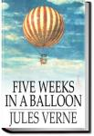 Five Weeks in a Balloon | Jules Verne